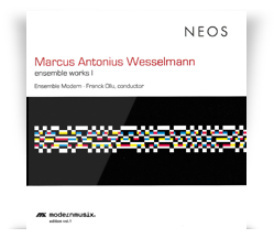 Marcus Antonius Wesselmann  – Ensemble Works 1