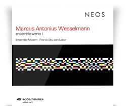 Marcus Antonius Wesselmann  – Ensemble Works 1