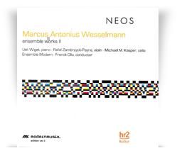 Marcus Antonius Wesselmann  – Ensemble Works 2