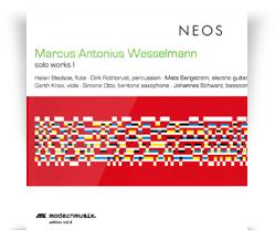 Marcus Antonius Wesselmann  – Solo Works 1